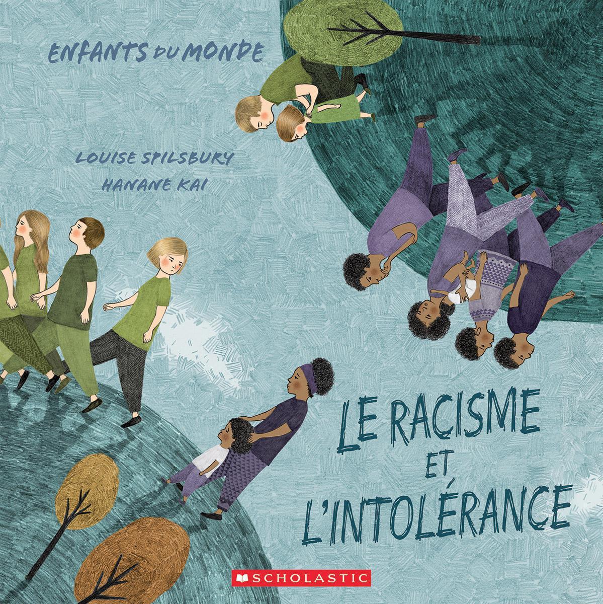 Enfants du monde: Le racisme et l'intolérance