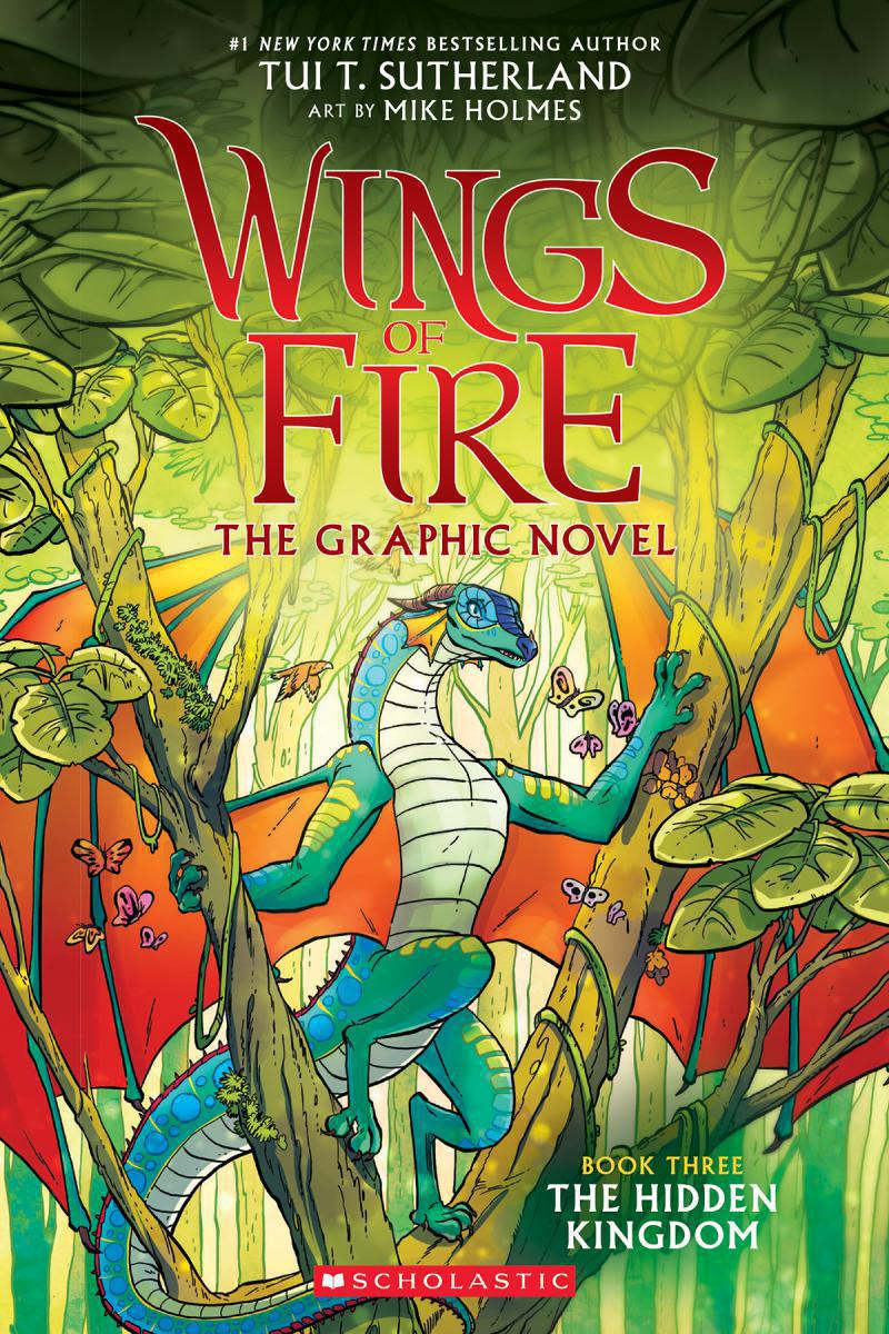 Wings of Fire:  The Graphic Novel: Book Three: The Hidden Kingdom