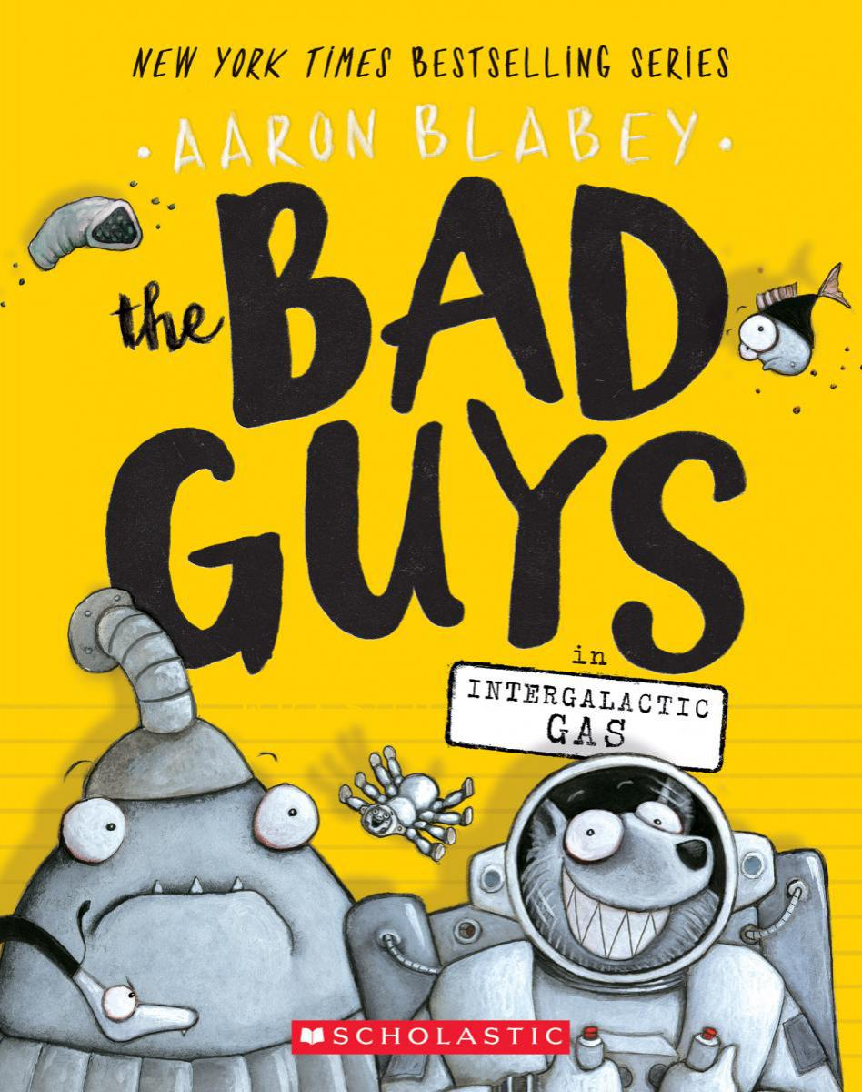 The Bad Guys #5: The Bad Guys in Intergalactic Gas