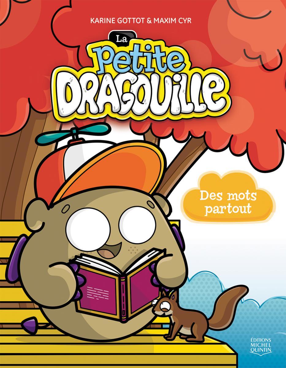 La petite dragouille : Des mots partout