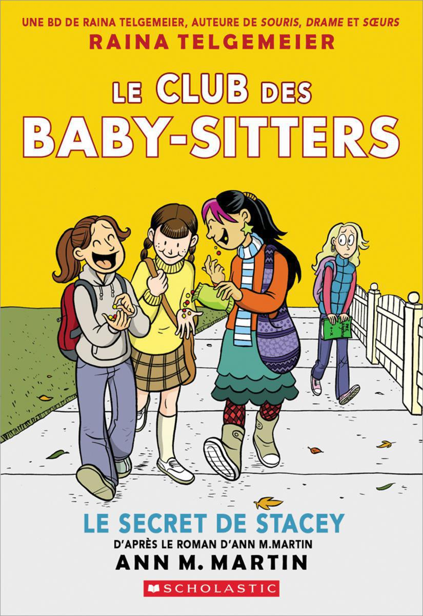 Le Club des Baby-Sitters : Le secret de Stacey  - Tome 2