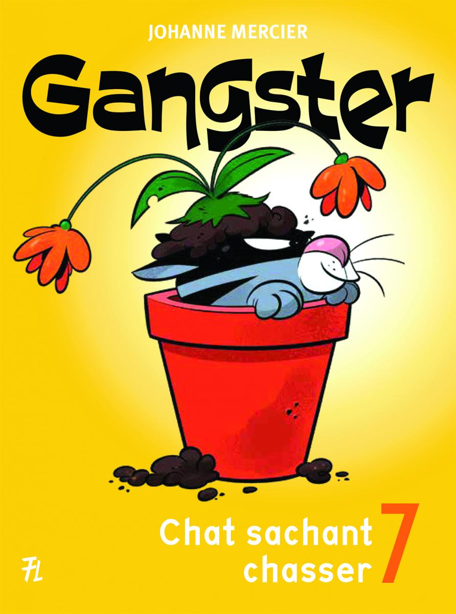 Gangster 7 : Chat sachant chasser