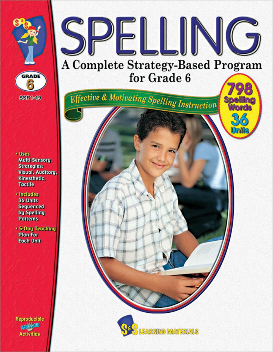 Spelling: A Complete Strategy-Based Program for Grade 6