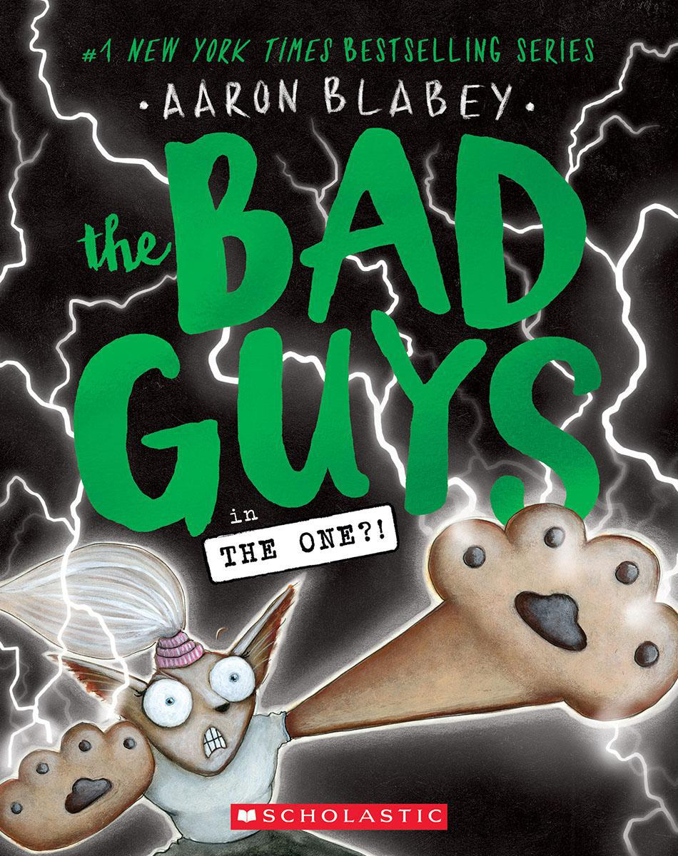 The Bad Guys #12: The Bad Guys in the One?!