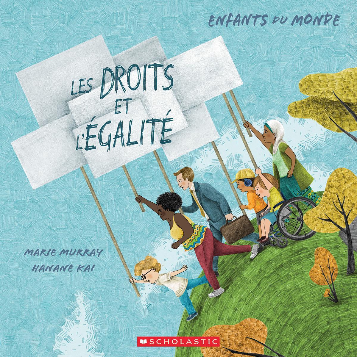 Enfants du monde : Les droits et l'égalité