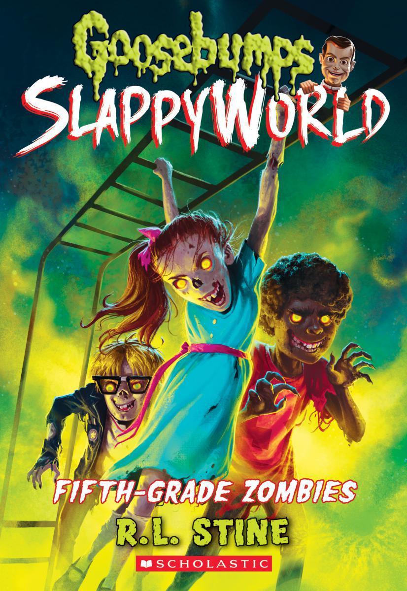 Goosebumps® SlappyWorld #14: FifthGrade Zombies