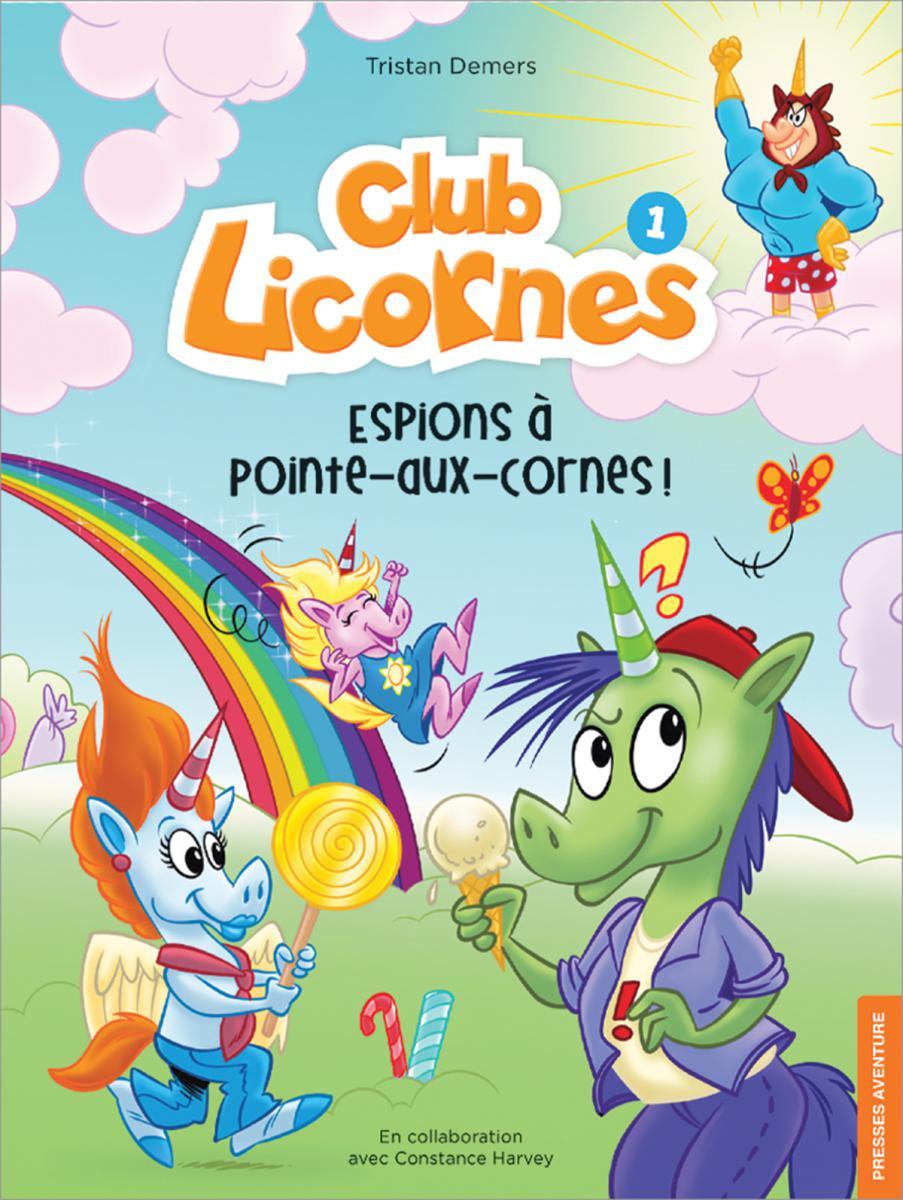 Club Licornes : N° 1 - Espions à Pointe-aux Cornes!
