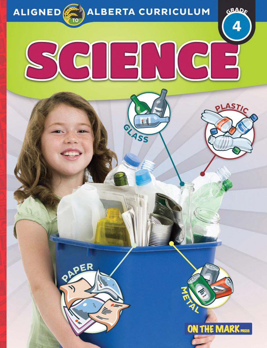 Science: Aligned to Alberta Curriculum: Grade 4