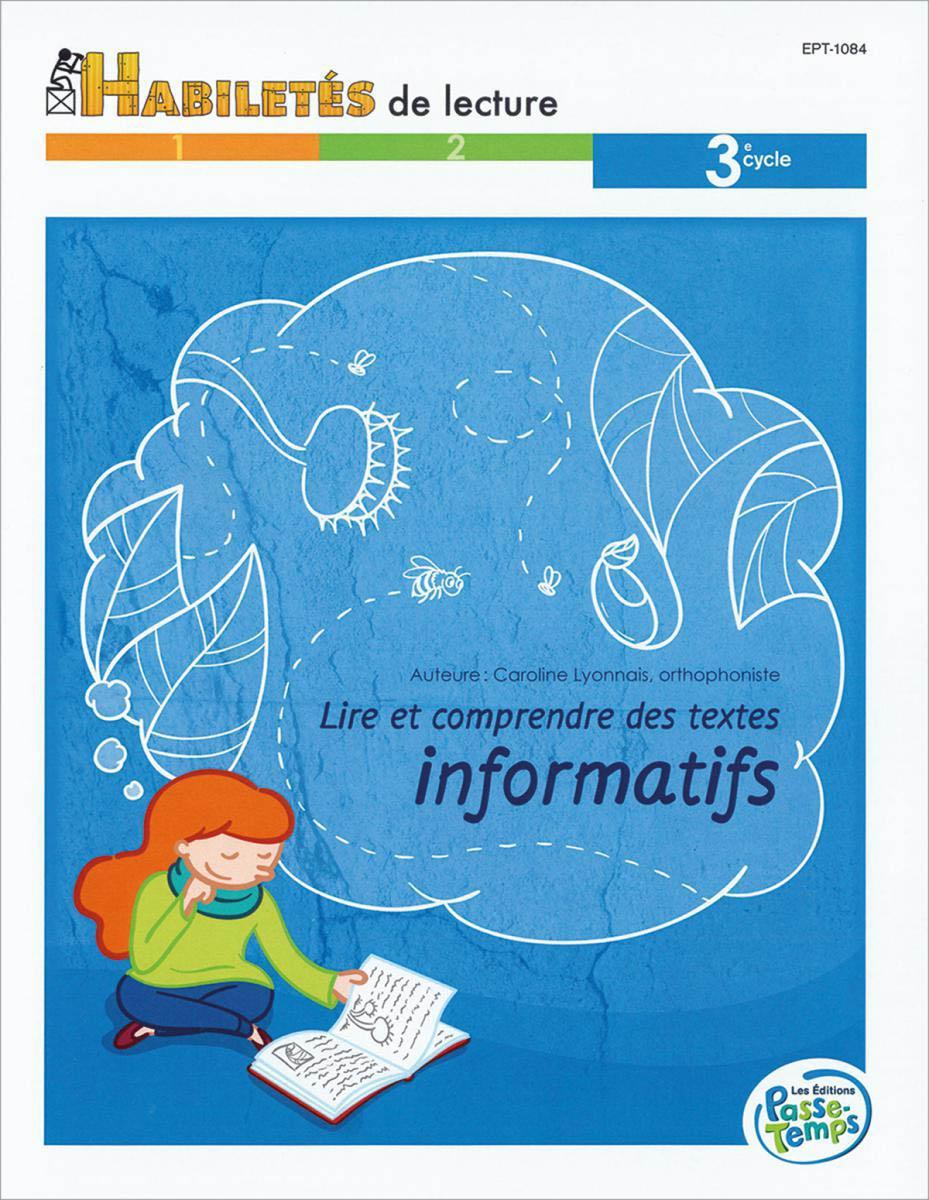 Lire et comprendre des textes informatifs - 3e cycle