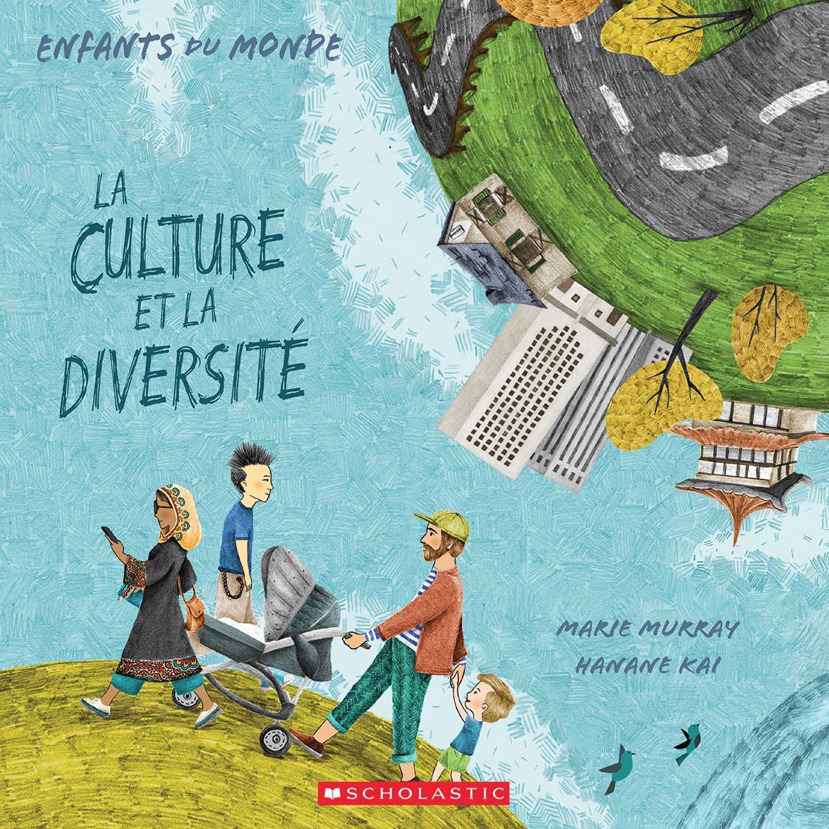 Enfants du monde : La culture et la diversité