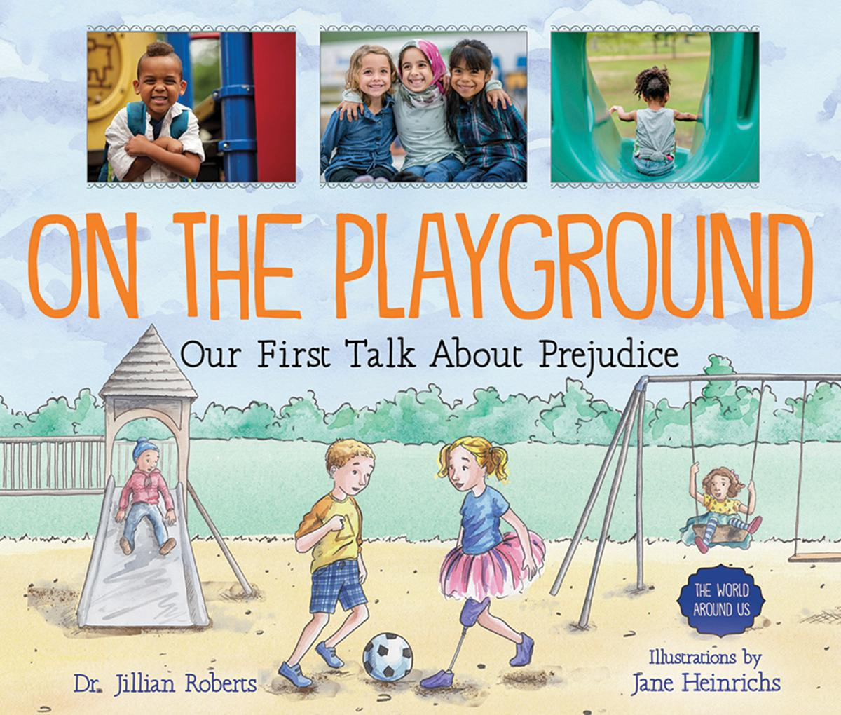 On the Playground: Our First Talk About Prejudice
