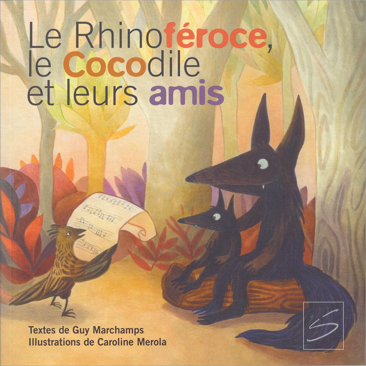 Le Rhinoféroce, le Cocodile et leurs amis