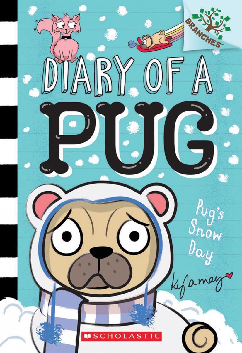 Diary of a Pug #2: Pug's Snow Day