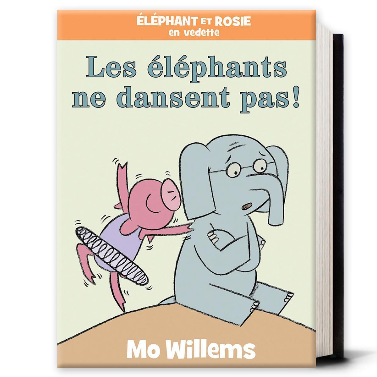 Éléphant et rosie : Les éléphants ne dansent pas!