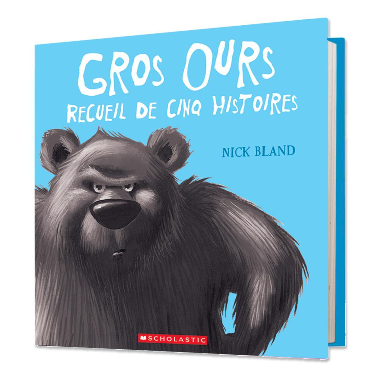 Gros ours : Recueil de cinq histoires