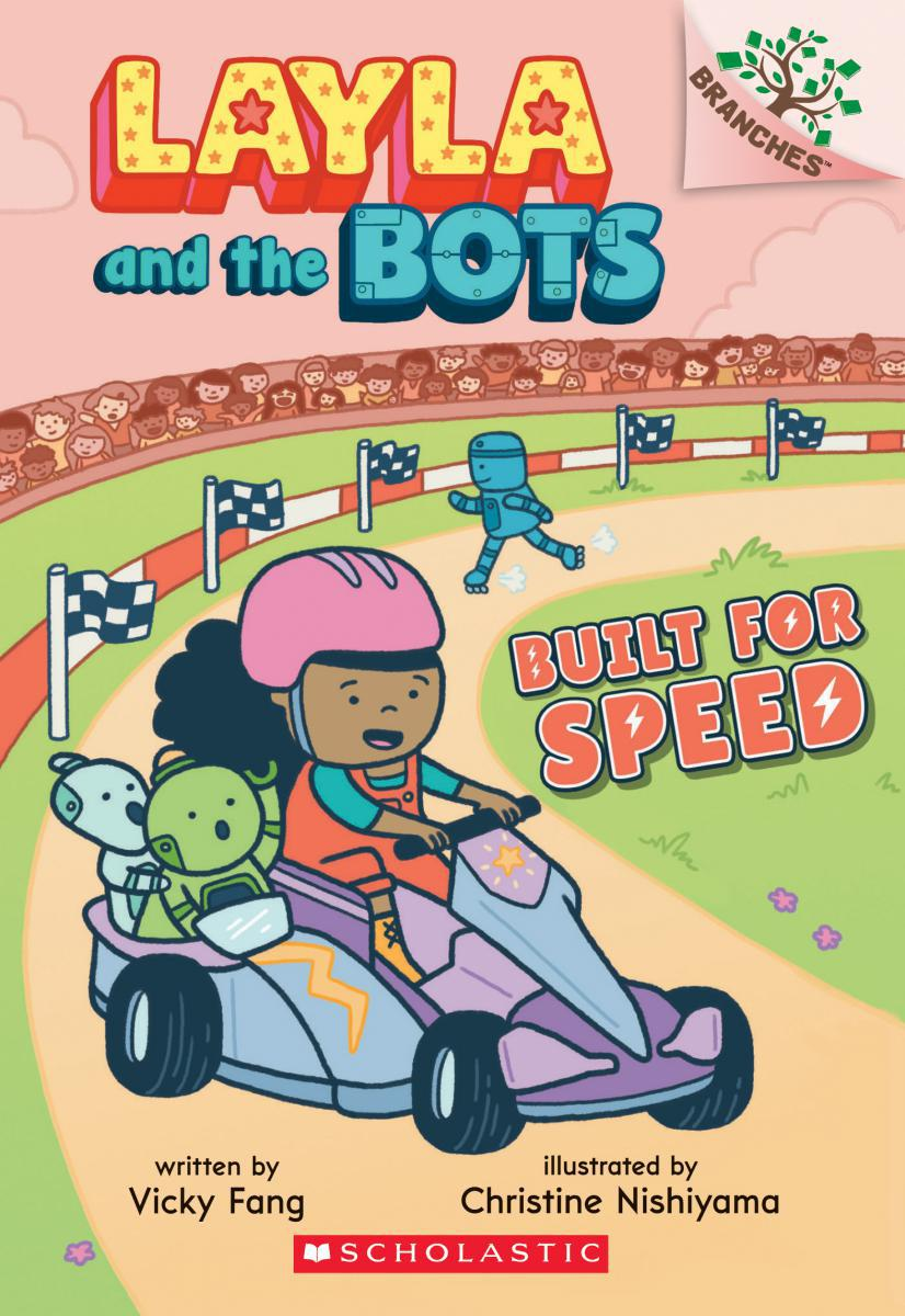 Layla and the Bots #2: Built for Speed