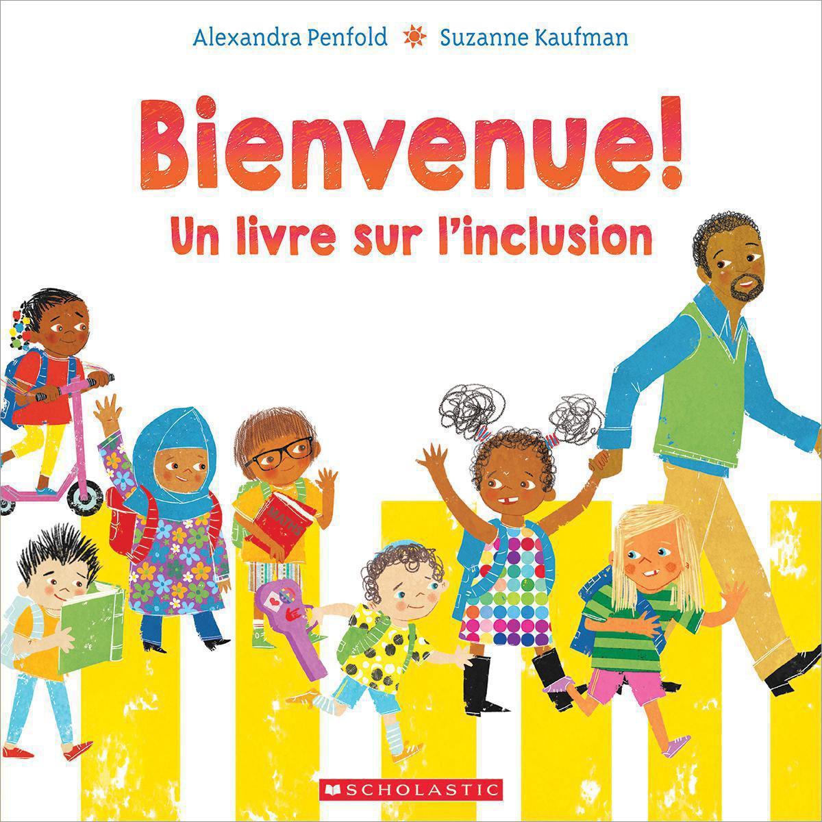 Bienvenue! Un livre sur l'inclusion