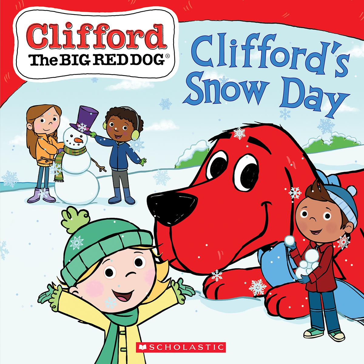 Clifford the Big Red Dog®: Clifford's Snow Day