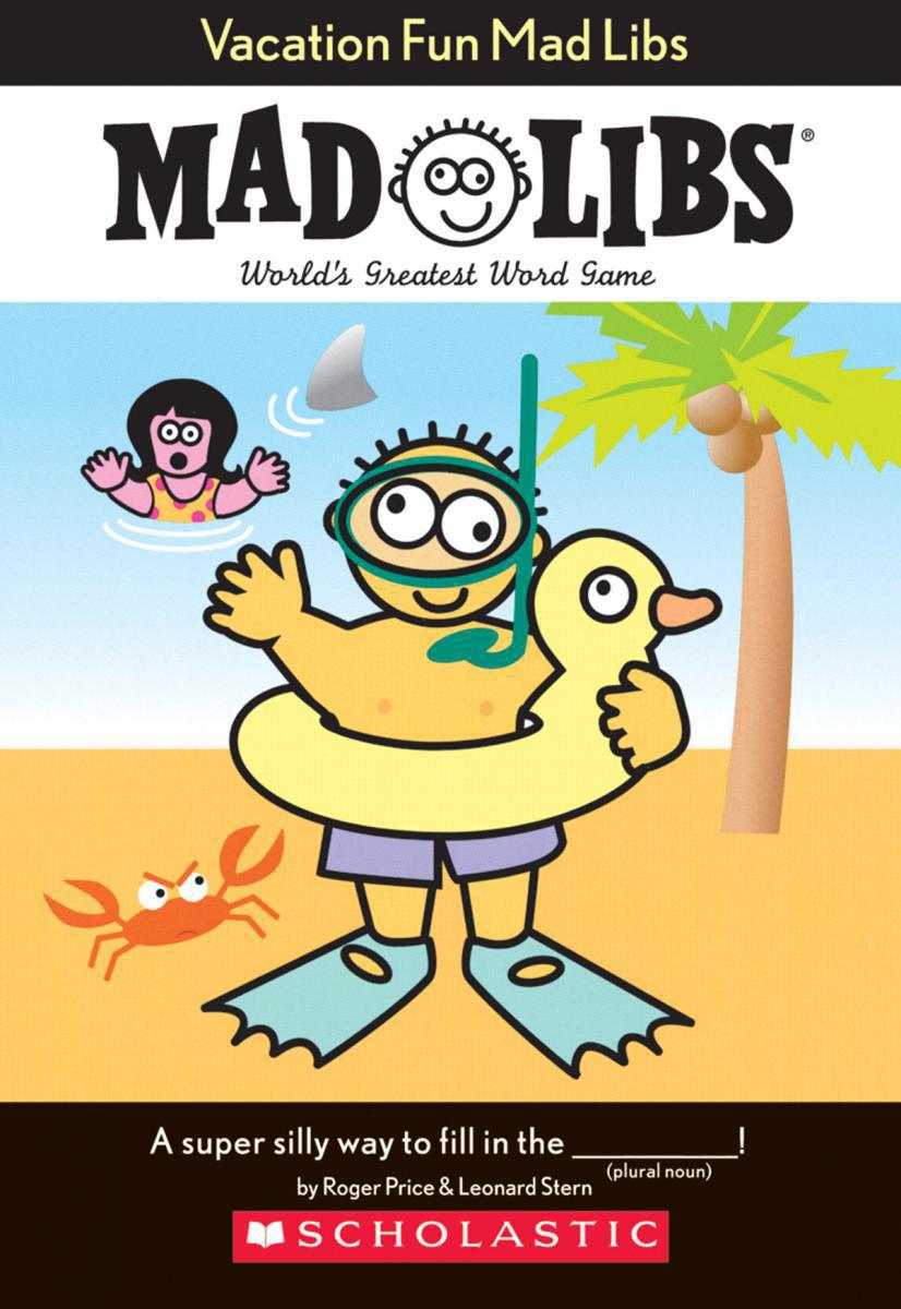 Vacation Fun Mad Libs®