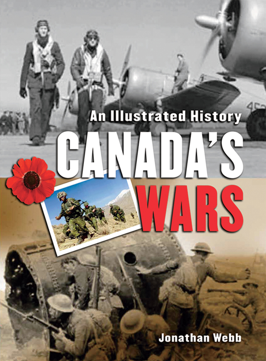 An Illustrated History: Canada's Wars