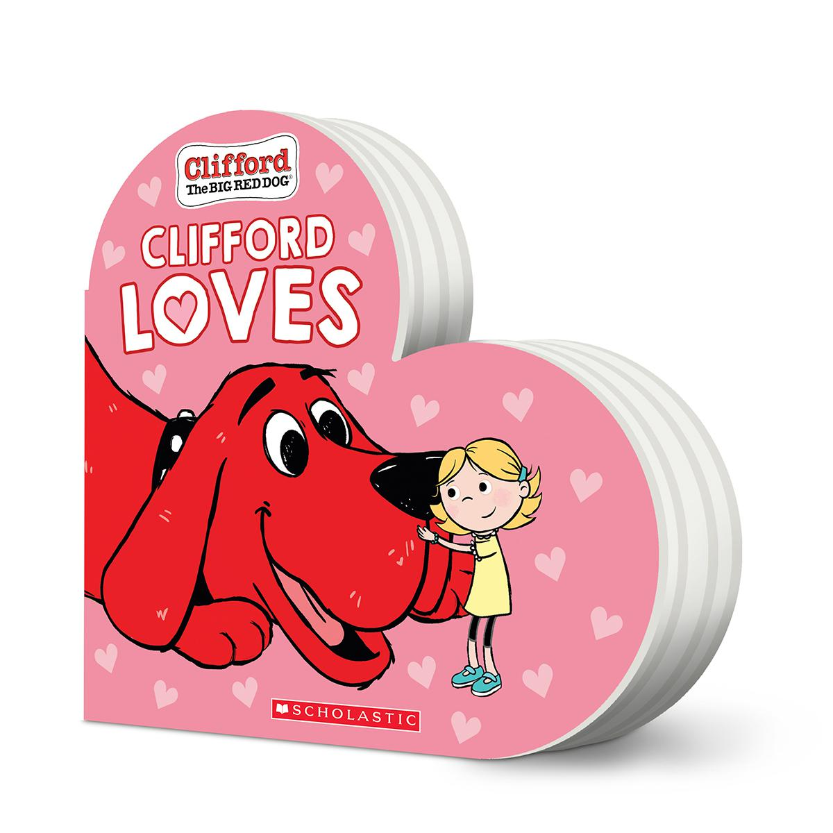 Clifford the Big Red Dog®: Clifford Loves