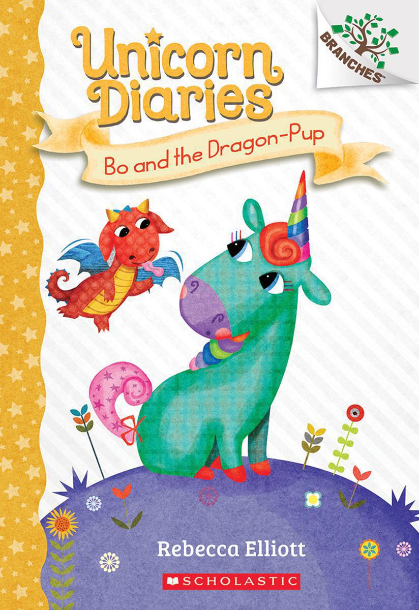 Unicorn Diaries #2: Bo and the Dragon-Pup
