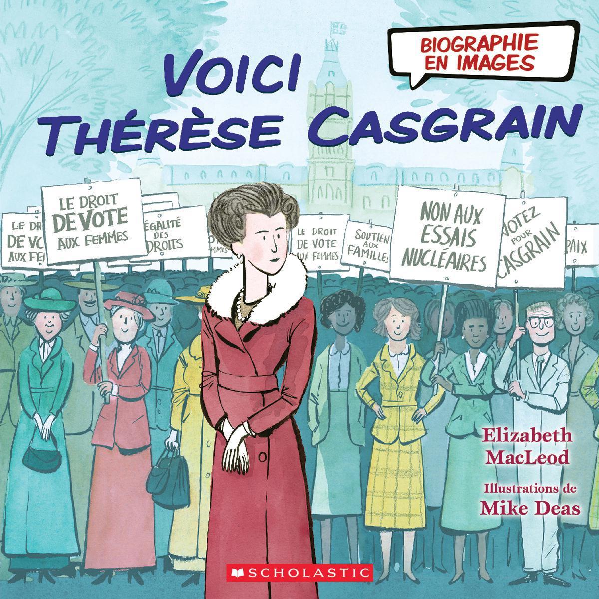 Biographie en images : Voici Thérèse Casgrain