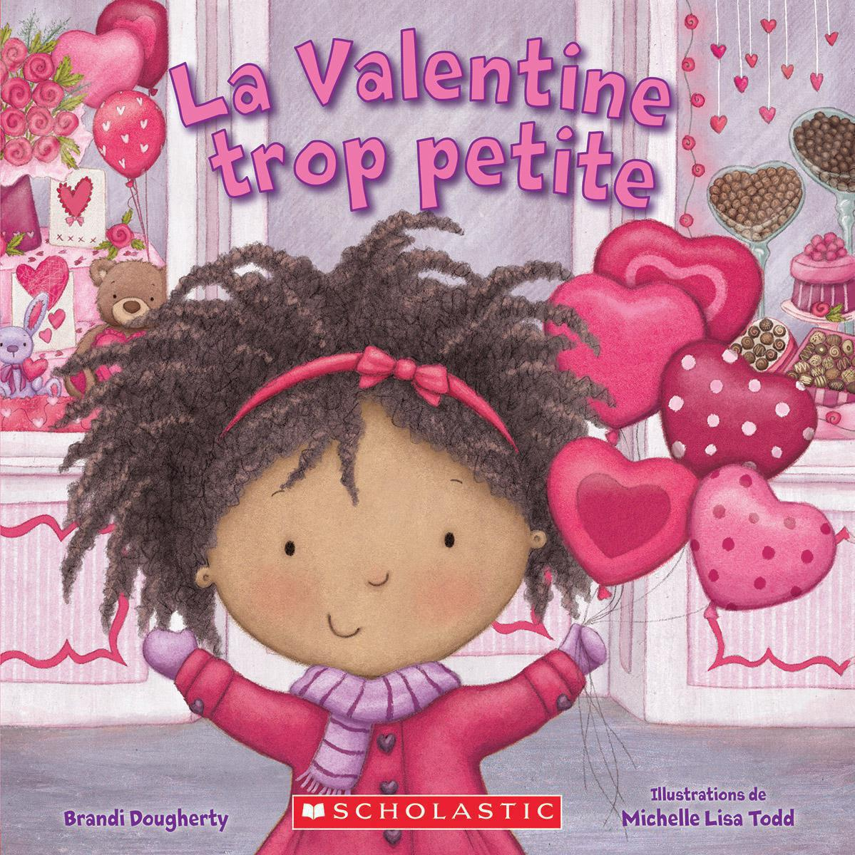 La Valentine trop petite