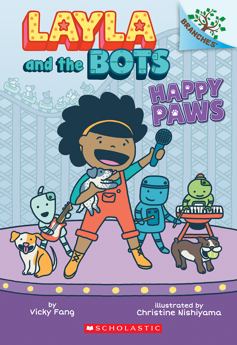 Layla and the Bots #1: Happy Paws