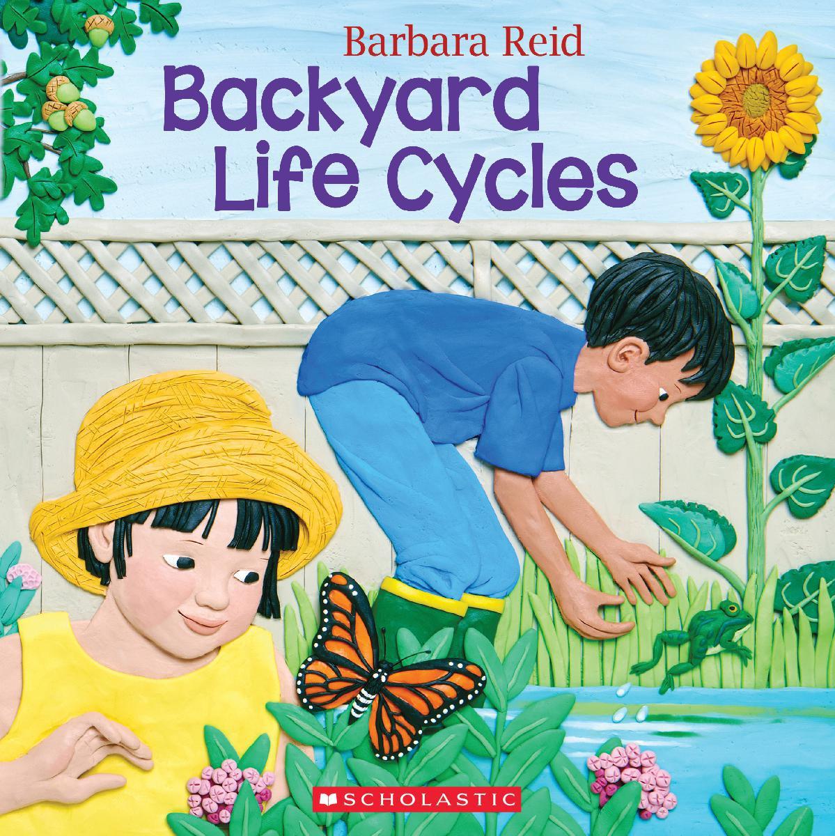 Backyard Life Cycles