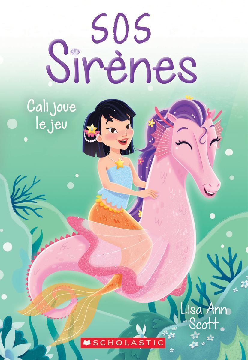 SOS sirènes : N° 3 - Cali joue le jeu