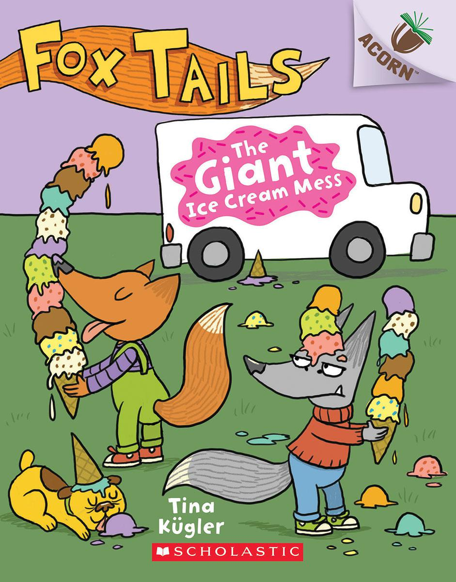Fox Tails #3: The Giant Ice Cream Mess