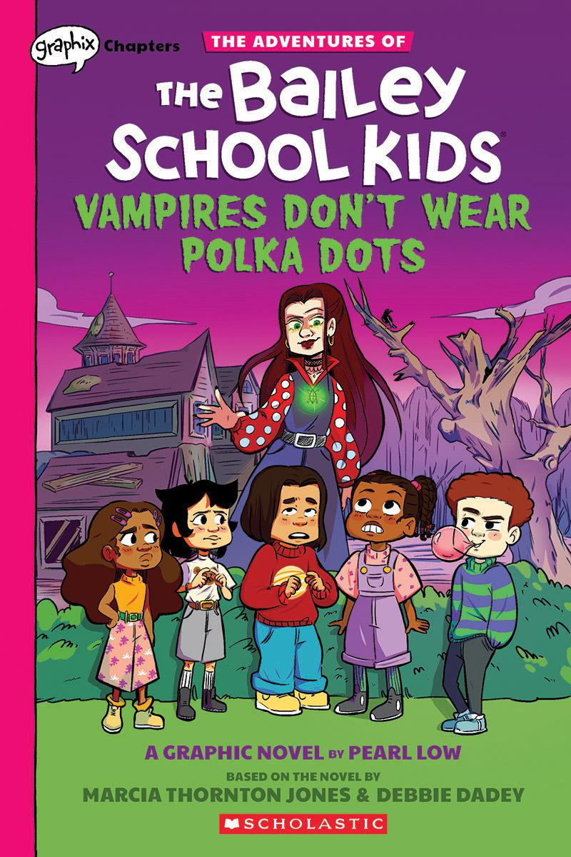 The Adventures of the Bailey School Kids® #1: Vampires Don't Wear Polka Dots