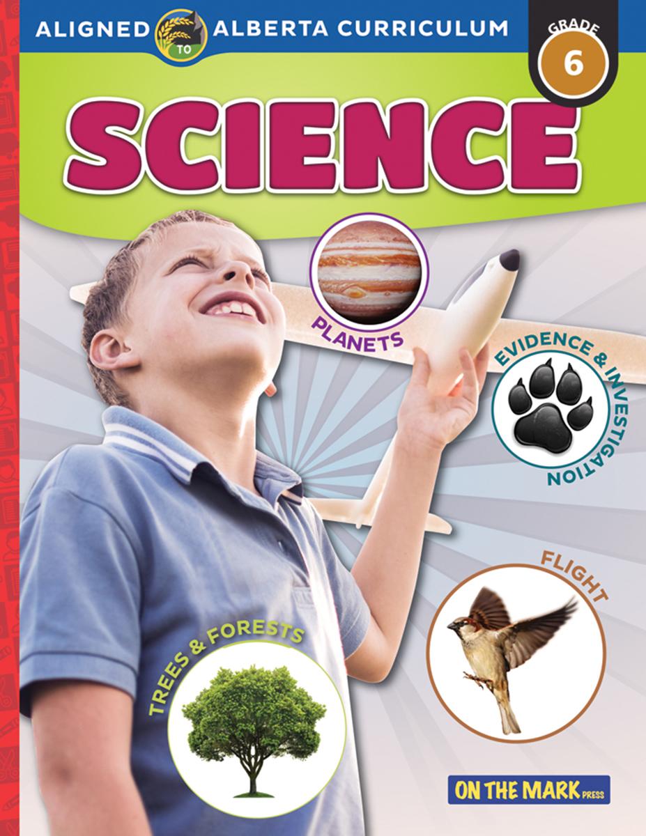Alberta: Aligned to Alberta Curriculum: Grade 6