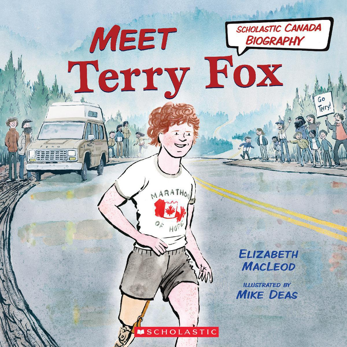Scholastic Canada Biography: Meet Terry Fox