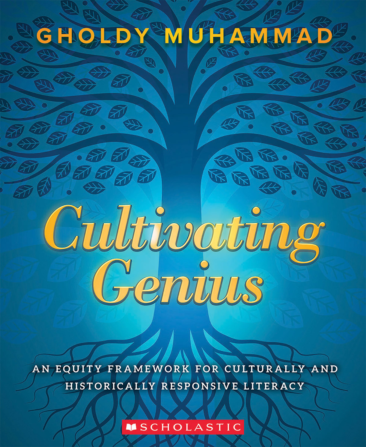 Cultivating Genius An Equity Framework for Culturally and Historically Responsive Literacy