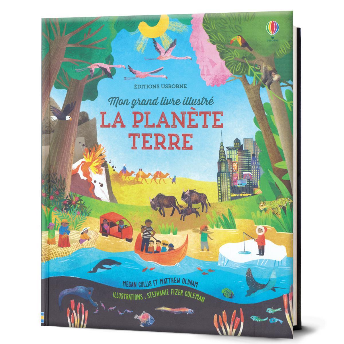 Mon grand livre illustré : La planète Terre