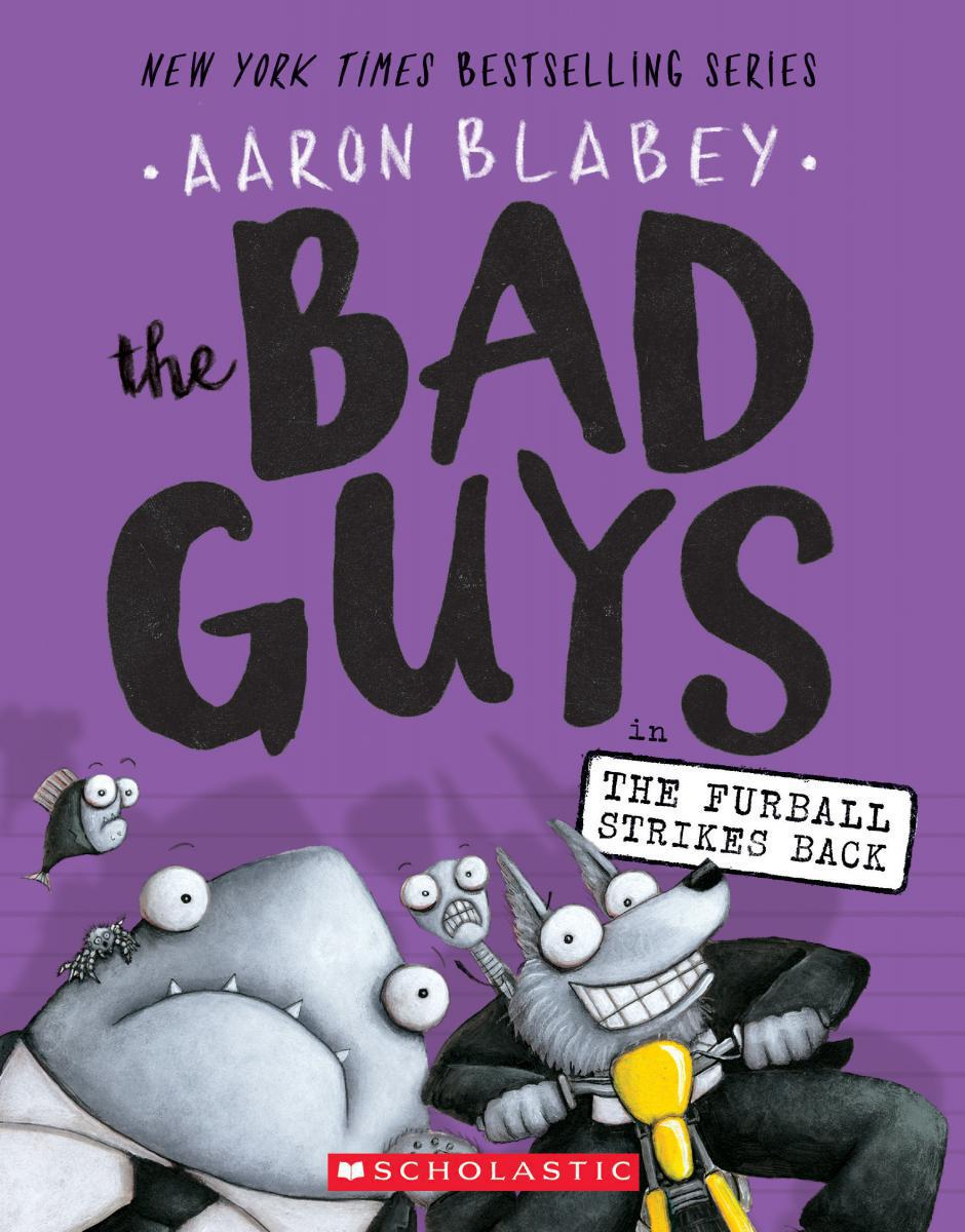The Bad Guys #3: The Bad Guys in The Furball Strikes Back