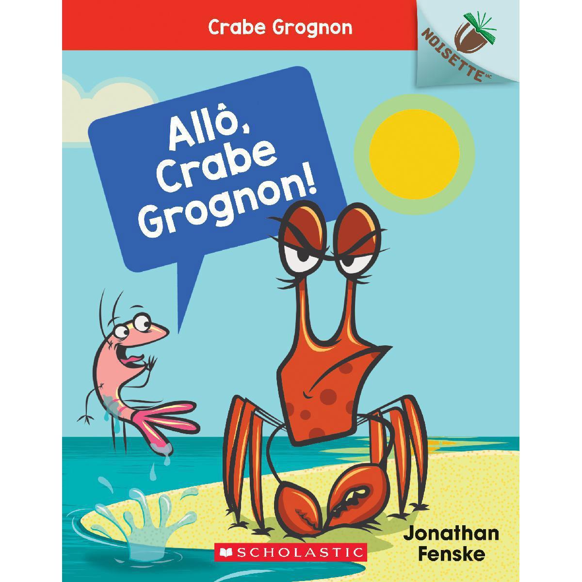 Livres-cadeaux Allô, Crabe Grognon!
