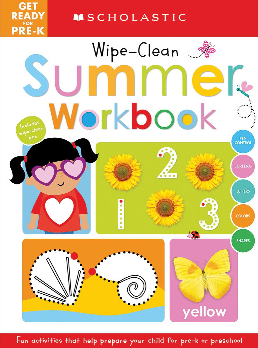 Scholastic Early Learners: Get Ready for Pre-K: Wipe-Clean Summer Workbook