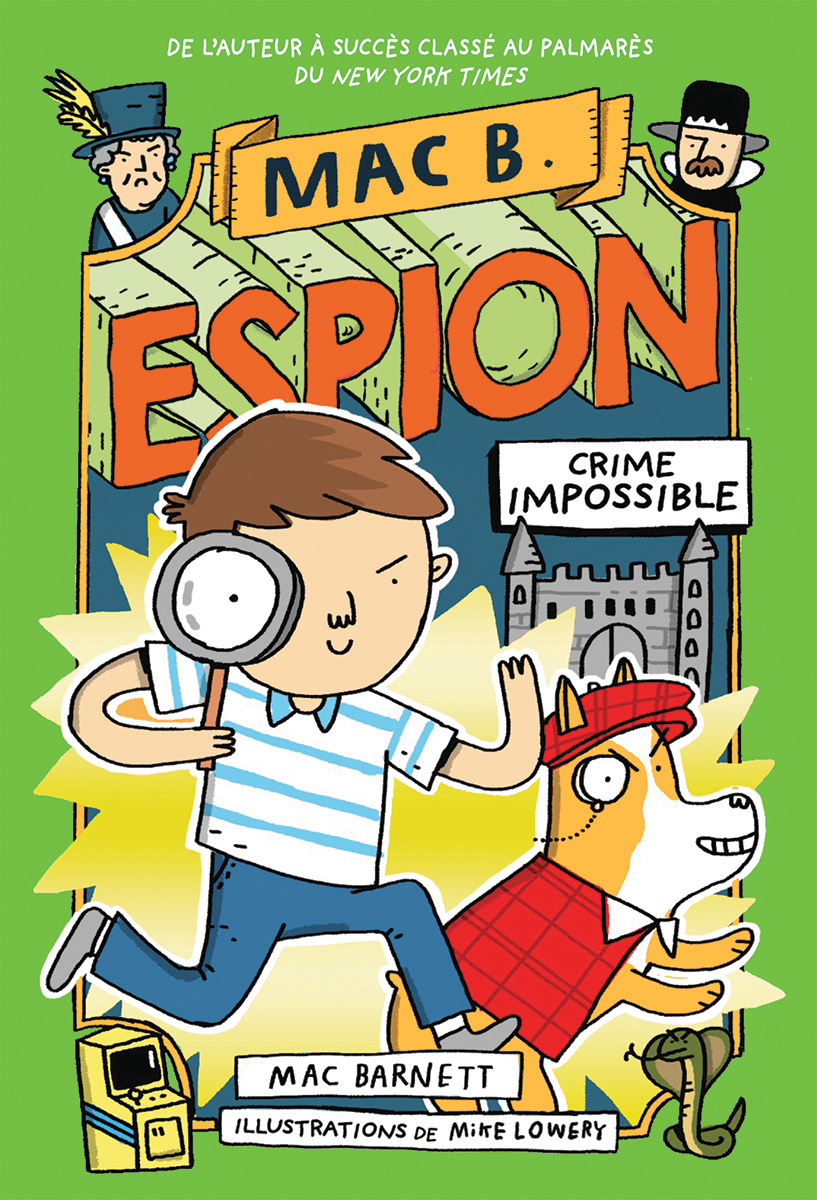 Mac B. espion 2 : Crime Impossible