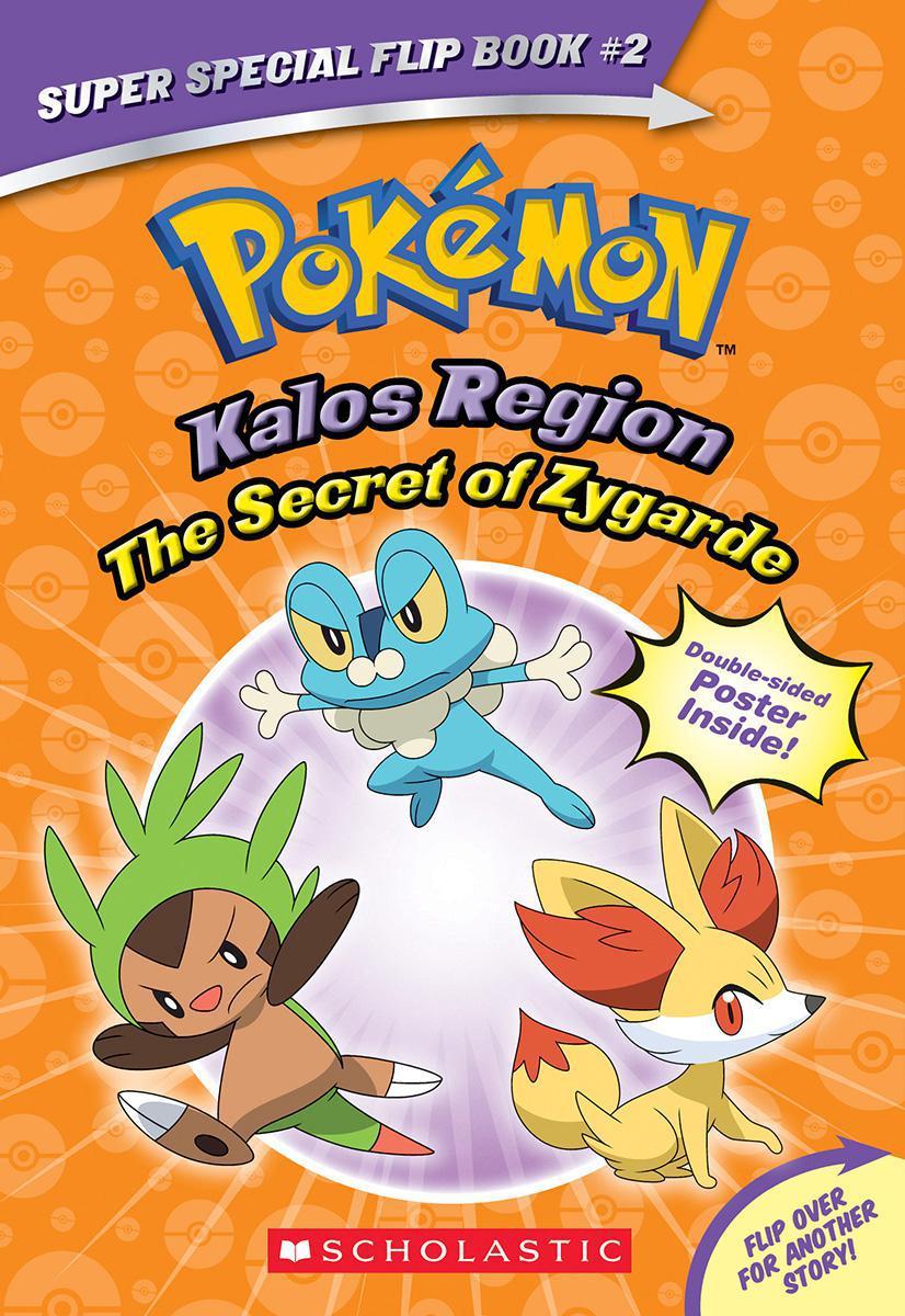 Pokémon: Super Special Flip Book #2: The Secret of Zygarde/A Legendary Truth