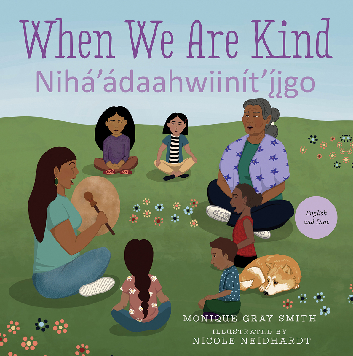 When We Are Kind / Nihá'ádaahwiinít'íigo