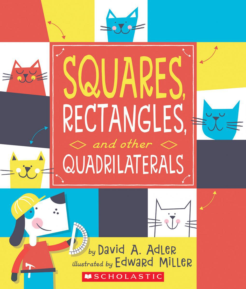 Squares, Rectangles, and Other Quadrilaterals