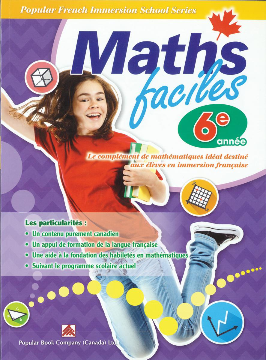 Maths faciles for French Immersion - Grade 6
