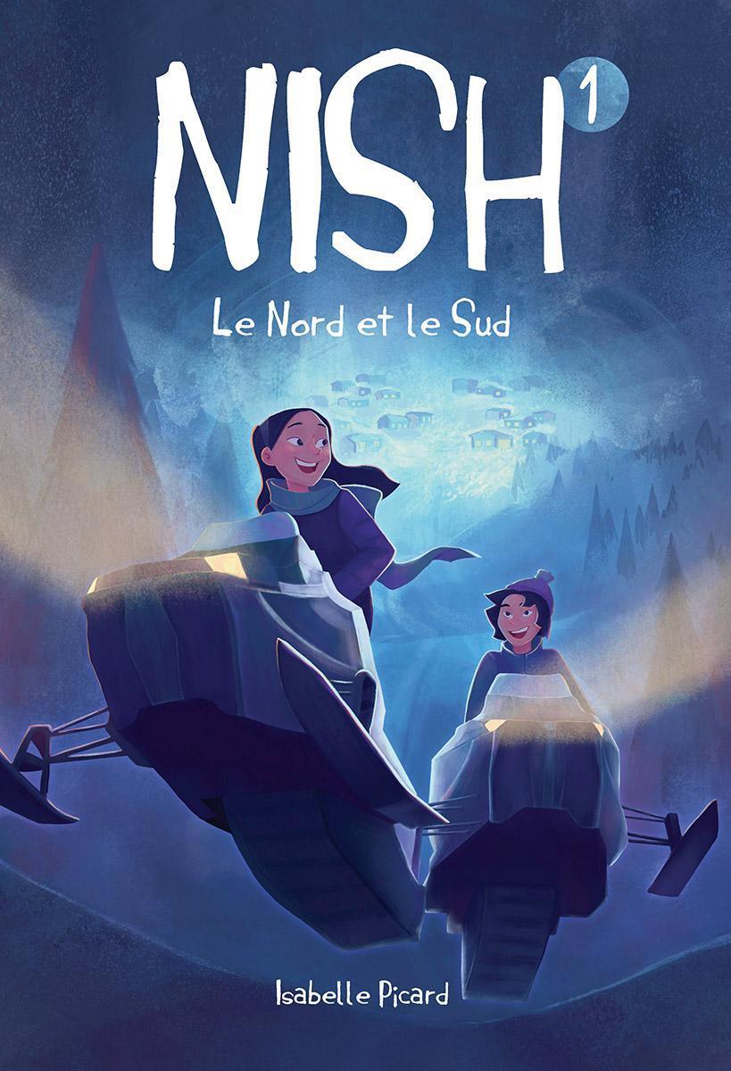Nish : Le Nord et le Sud - Tome 1
