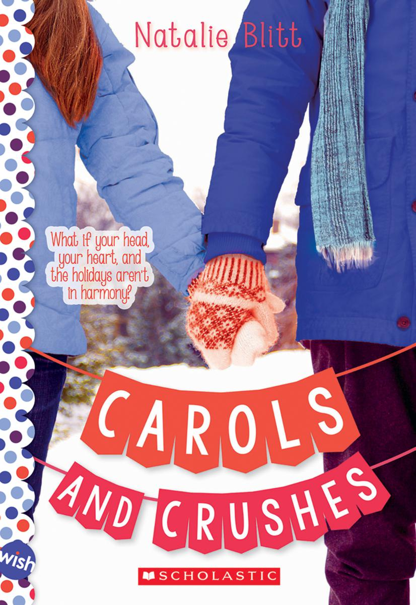 Carols and Crushes: A Wish Novel