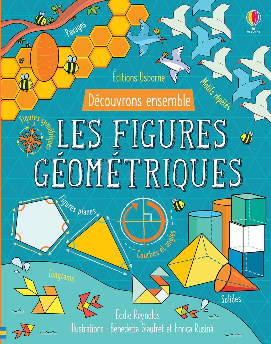 Découvrons ensemble les figures géométriques