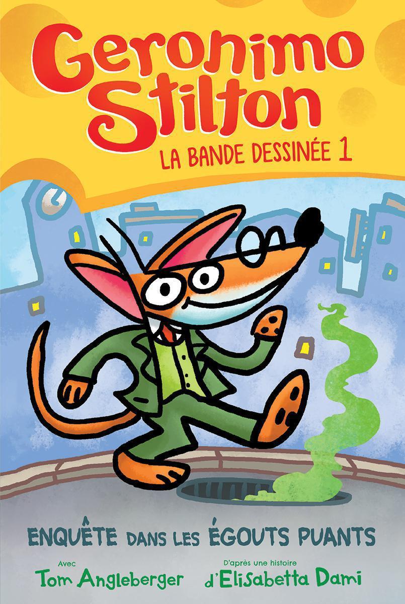 Geronimo Stilton : La bande dessinée - Enquête dans les égouts puants