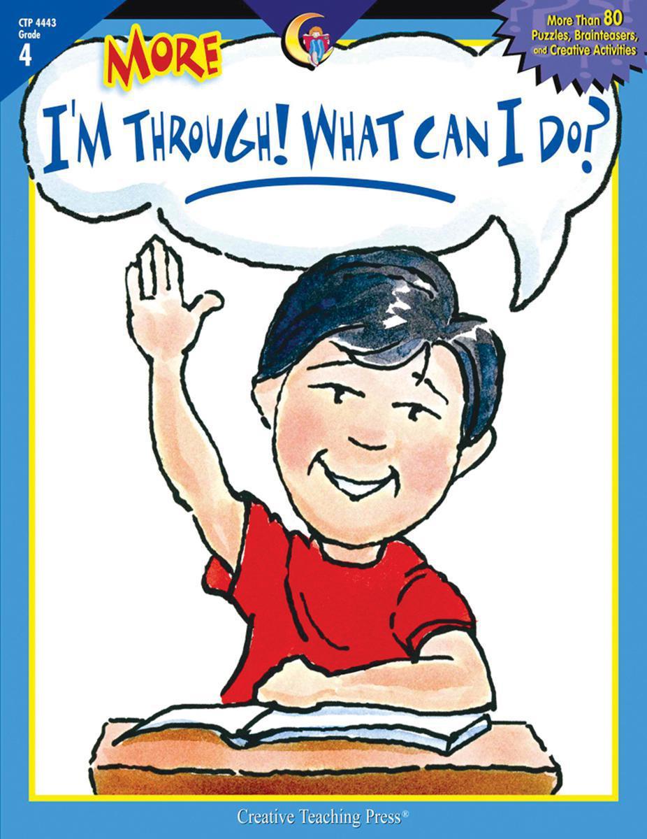 More I'm Through! What Can I Do? Grade 4